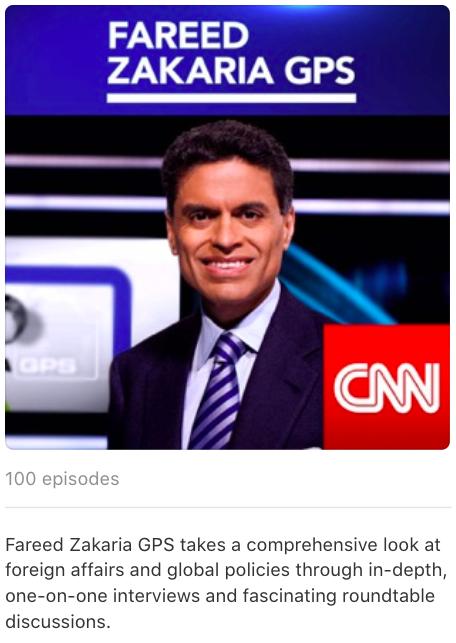 Fareed Zakaria GPS Podcast