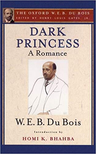 Dark Princess W. E. B. Du Bois