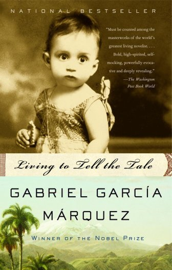Living to Tell the Tale, Gabriel García Márquez